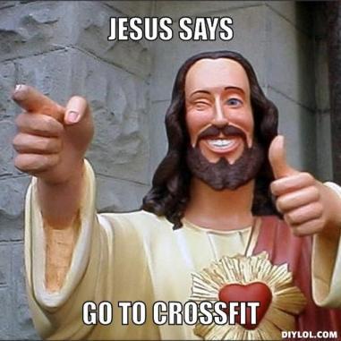 jesus-says-meme-generator-jesus-says-go-to-crossfit-cad3ce